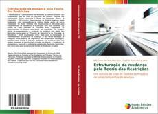 Bookcover of Estruturação da mudança pela Teoria das Restrições