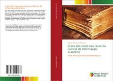 Buchcover von O eco dos livros nas teses da Ciência da Informação brasileira