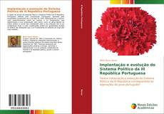 Portada del libro de Implantação e evolução do Sistema Político da III República Portuguesa
