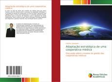 Обложка Adaptação estratégica de uma cooperativa médica