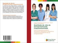 Copertina di Qualidade de vida do laringectomizado traqueostomizado