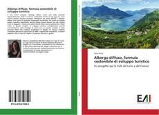 Bookcover of Albergo diffuso, formula sostenibile di sviluppo turistico