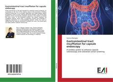 Bookcover of Gastrointestinal tract insufflation for capsule endoscopy
