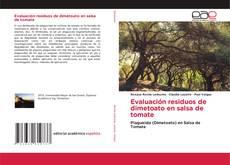Bookcover of Evaluación residuos de dimetoato en salsa de tomate