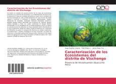 Caracterización de los Ecosistemas del distrito de Vischongo kitap kapağı