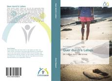 Bookcover of Quer durch's Leben