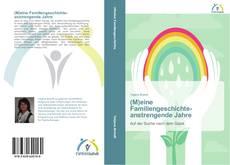 Bookcover of (M)eine Familiengeschichte - anstrengende Jahre
