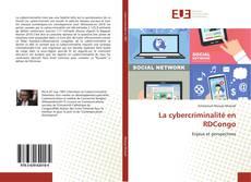 Couverture de La cybercriminalité en RDCongo