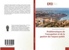 Couverture de Problématiques de l'occupation et de la gestion de l'espace public