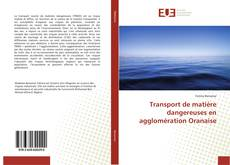 Buchcover von Transport de matière dangereuses en agglomération Oranaise