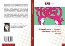 Bookcover of Schizophrénie et troubles de la communication verbale