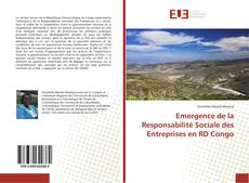 Bookcover of Emergence de la Responsabilité Sociale des Entreprises en RD Congo