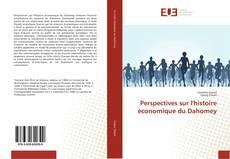 Buchcover von Perspectives sur l'histoire économique du Dahomey