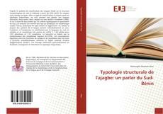 Couverture de Typologie structurale de l'ajagbe: un parler du Sud-Bénin