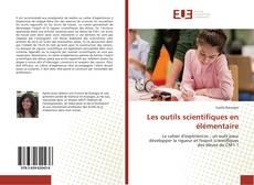 Bookcover of Les outils scientifiques en élémentaire