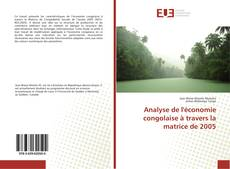 Bookcover of Analyse de l'économie congolaise à travers la matrice de 2005