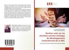 Bookcover of Gestion axée sur les résultats comme stratégie de développement institutionnel de la RDC