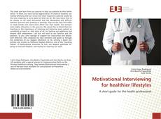 Bookcover of Motivational Interviewing for healthier lifestyles