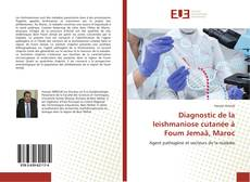 Portada del libro de Diagnostic de la leishmaniose cutanée à Foum Jemaâ, Maroc