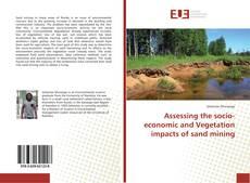 Обложка Assessing the socio-economic and Vegetation impacts of sand mining