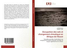 Couverture de Occupation des sols et changement climatique en Afrique de l'Ouest