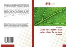 Copertina di Étude De La Technologie Athermique De Lumière Pulsée