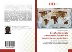 Portada del libro de Les changements anticonstitutionnels de gouvernement en Afrique