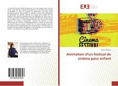 Bookcover of Animation d'un festival de cinéma pour enfant