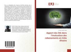 Couverture de Apport des SIG dans l'évaluation des reboisements en Côte d'Ivoire
