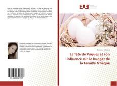 Обложка La fête de Pâques et son influence sur le budget de la famille tchèque
