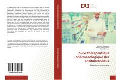 Suivi thérapeutique pharmacologique des antituberculeux kitap kapağı