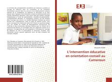 Bookcover of L'intervention éducative en orientation-conseil au Cameroun