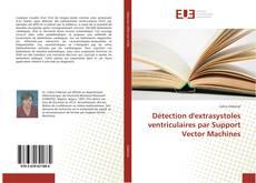 Couverture de Détection d'extrasystoles ventriculaires par Support Vector Machines