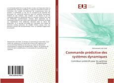 Bookcover of Commande prédictive des systèmes dynamiques