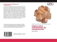 Bookcover of Lógica para estudiantes de computación