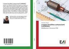 Buchcover von I motori brushless autoavvianti (LSPMSMs)