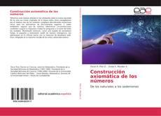 Bookcover of Construcción axiomática de los números
