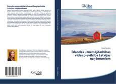 Обложка Īslandes uzņēmējdarbības vides pievilcība Latvijas uzņēmumiem
