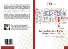 Couverture de Les couples mixtes franco-sénégalais et le divorce