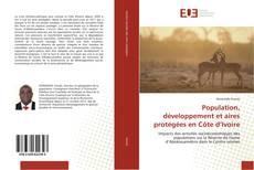 Population, développement et aires protégées en Côte d'Ivoire kitap kapağı