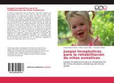 Buchcover von Juegos terapéuticos para la rehabilitación de niños asmáticos