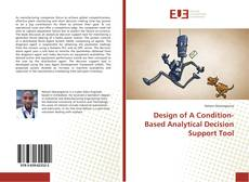 Capa do livro de Design of A Condition-Based Analytical Decision Support Tool
