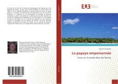 Bookcover of La papaye empoisonnée