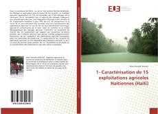 Bookcover of 1- Caractérisation de 15 exploitations agricoles Haïtiennes (Haïti)