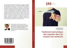 Buchcover von Traitement sémantique des requêtes dans les moteurs de recherche
