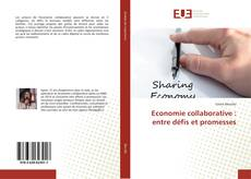 Bookcover of Economie collaborative : entre défis et promesses