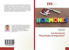 """Bookcover of Les Hormones """"Physiologie et Régulation"""""""