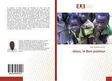 Couverture de Jésus, le Bon pasteur