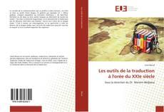 Bookcover of Les outils de la traduction à l'orée du XXIe siècle