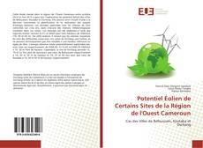 Capa do livro de Potentiel Éolien de Certains Sites de la Région de l'Ouest Cameroun
